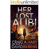Her Lost Alibi: A gripping suspense thriller. (An Amber Cross Thriller Book 1)