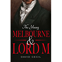 The Young Melbourne & Lord M (English Edition)