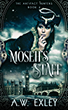 Moseh's Staff (The Artifact Hunters Book 4)