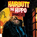Hairbutt The Hippo (Issues) (7 Book Series)