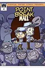 Point Break Mall Kindle Edition