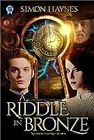 A Riddle In Bronze: A Gaslamp Fantasy Novel