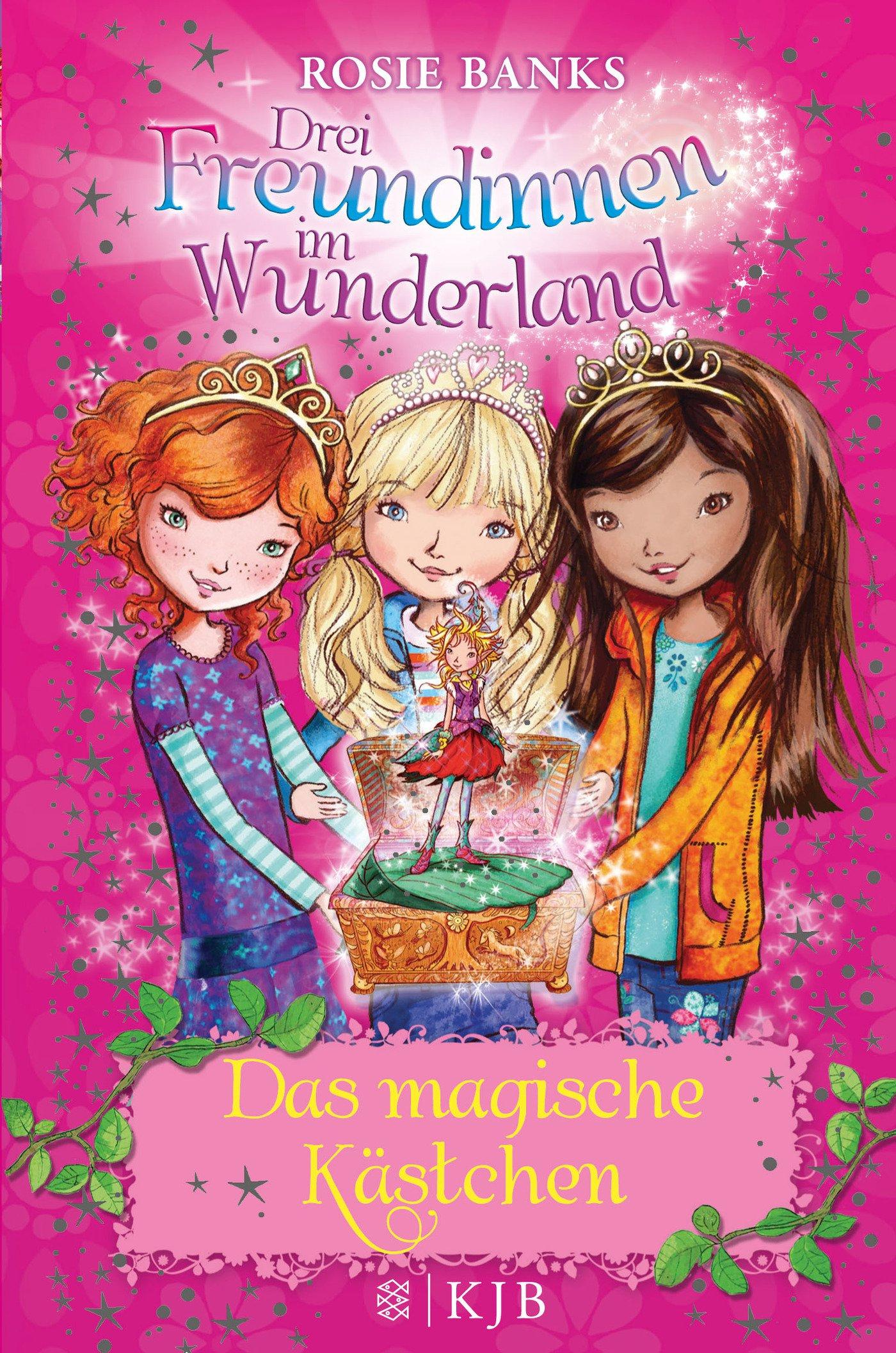 Drei Freundinnen Im Wunderland 01: Das Magische K�stchen