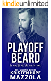 Playoff Beard (Shots On Goal Standalone Series Book 5)