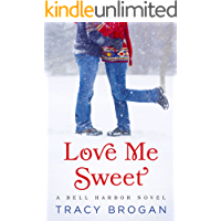 Love Me Sweet (A Bell Harbor Novel) (English Edition)