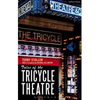 Tales of the Tricycle Theatre (English Edition)