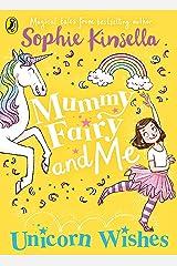 Mummy Fairy and Me: Unicorn Wishes Kindle Edition