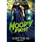 Moody & The Ghost - Hoist the Jib