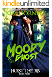 Moody & The Ghost - Hoist the Jib (Moody Mysteries Book 4)