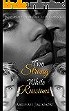 Two Strong White Russians: A BWWM Menage Pregnancy Romance