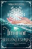 Irminar Die Seelenleserin (Irminar - Die Saga der Seelenleserin 1)