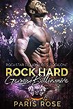 Rock Hard German Billionare: A Billionaire Rockstar Romance (Rockstar Billionaires Book 1)