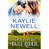 Betting on the Bull Rider (The Elliotts of Montana Book 2)