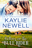 Betting on the Bull Rider (Elliotts of Montana Book 2)
