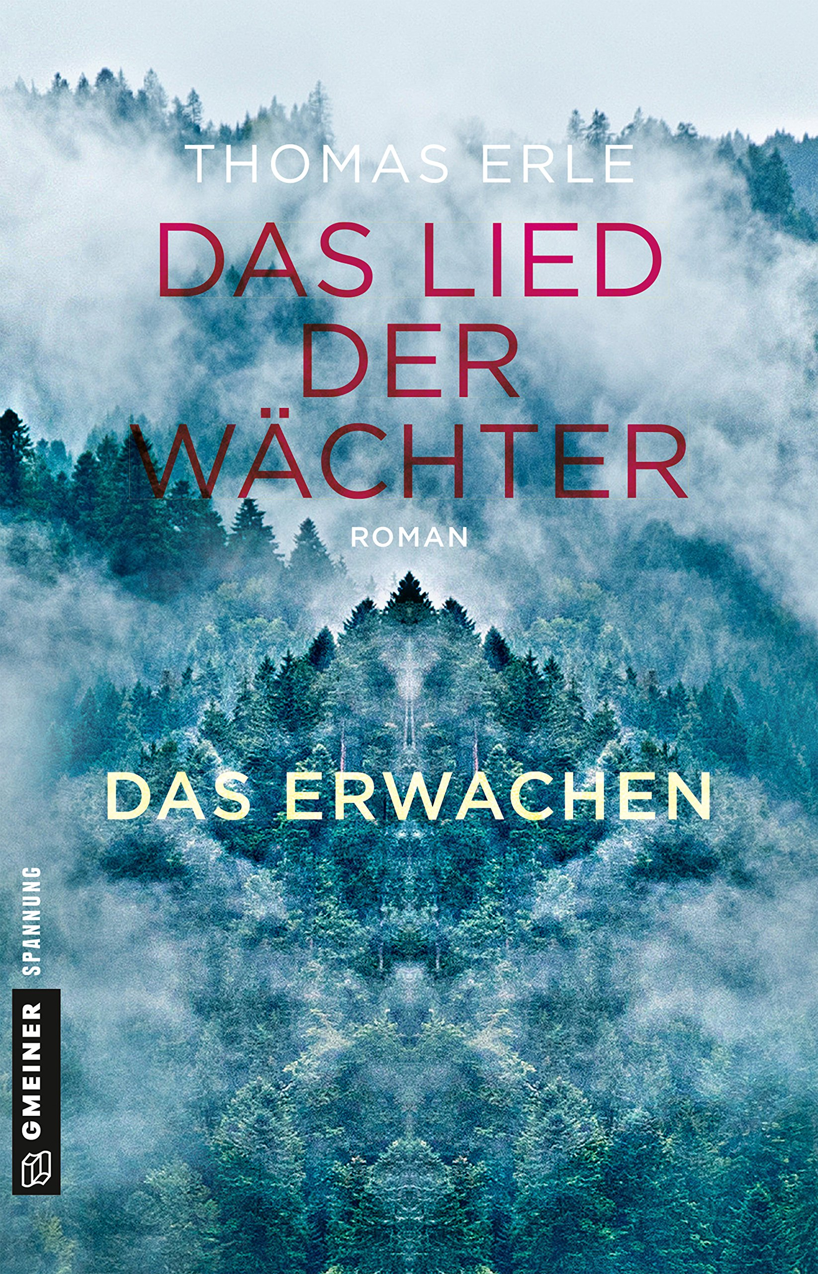 Das Lied der Wächter - Das Erwachen: Roman (Fantasy im GMEINER-Verlag) Taschenbuch – 4. Oktober 2018 Thomas Erle 3839223377 Belletristik / Kriminalromane 2010 bis 2019 n. Chr.