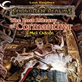The Lost Library of Cormanthyr: Forgotten Realms: Lost Empires, Book 1