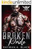 Broken Pride: (An MC Romance) (Black Angel MC Book 3)