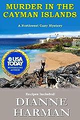 Murder in the Cayman Islands: A Northwest Cozy Mystery (Northwest Cozy Mystery Series Book 9) Kindle Edition