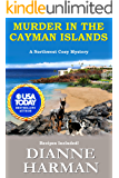 Murder in the Cayman Islands: A Northwest Cozy Mystery (Northwest Cozy Mystery Series Book 9)