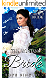 The Montana Bride (Mail Order Bride Adventures)