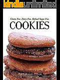 Cookies: Gluten Free, Dairy Free, Refined Sugar Free