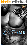 Live For Me: A Dragons Love Curves Bonus Story