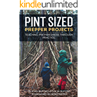 Pint Sized Prepper Projects: Teaching Preparedness Through Practice