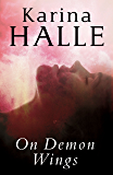 On Demon Wings (Experiment in Terror Book 5)