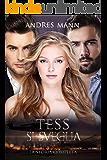 Tess si Sveglia: La storia completa