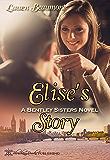 Elise's Story: A Bentley Sisters Novel