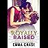 Royally Raised: A Royally Series Short Story (The Royally Series) (English Edition)