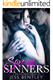 Save Me, Sinners: A Dark MFM Menage Romance