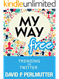 MY WAY FREE: TRENDING ON TWITTER