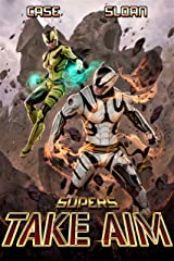 Supers: Take Aim Kindle Edition