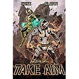 Supers: Take Aim