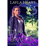 Cursed Dragon (Guarding Their Dragon Mate 1): A New Adult Paranormal Reverse Harem Romance Serial