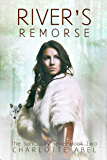 River's Remorse: New Adult Shifter Romance: Book Two (The Sanctuary Series 2)