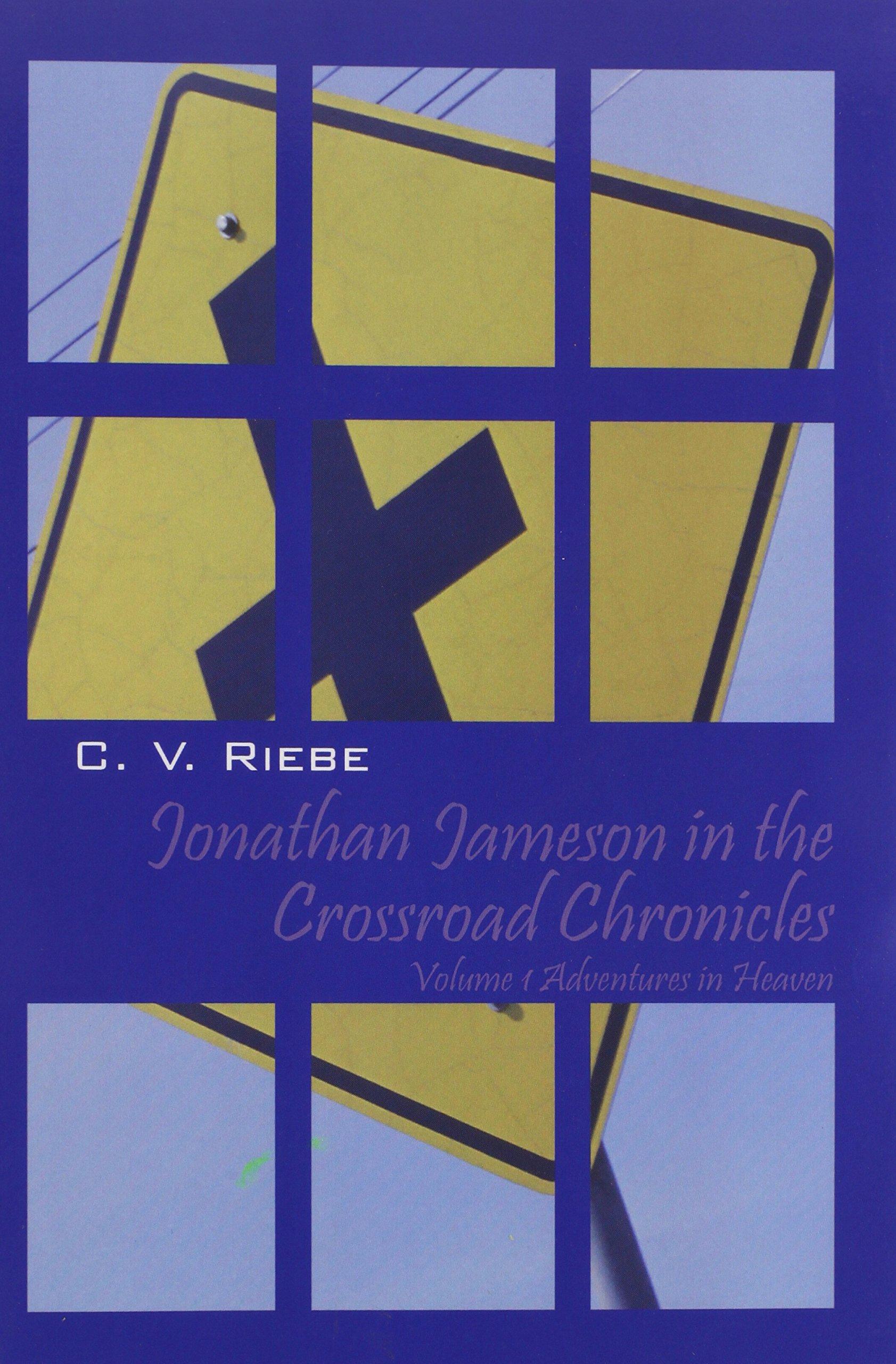 Jonathan Jameson in the Crossroad Chronicles PDF ePub ebook