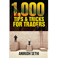 1,000 Tips & Tricks For Traders