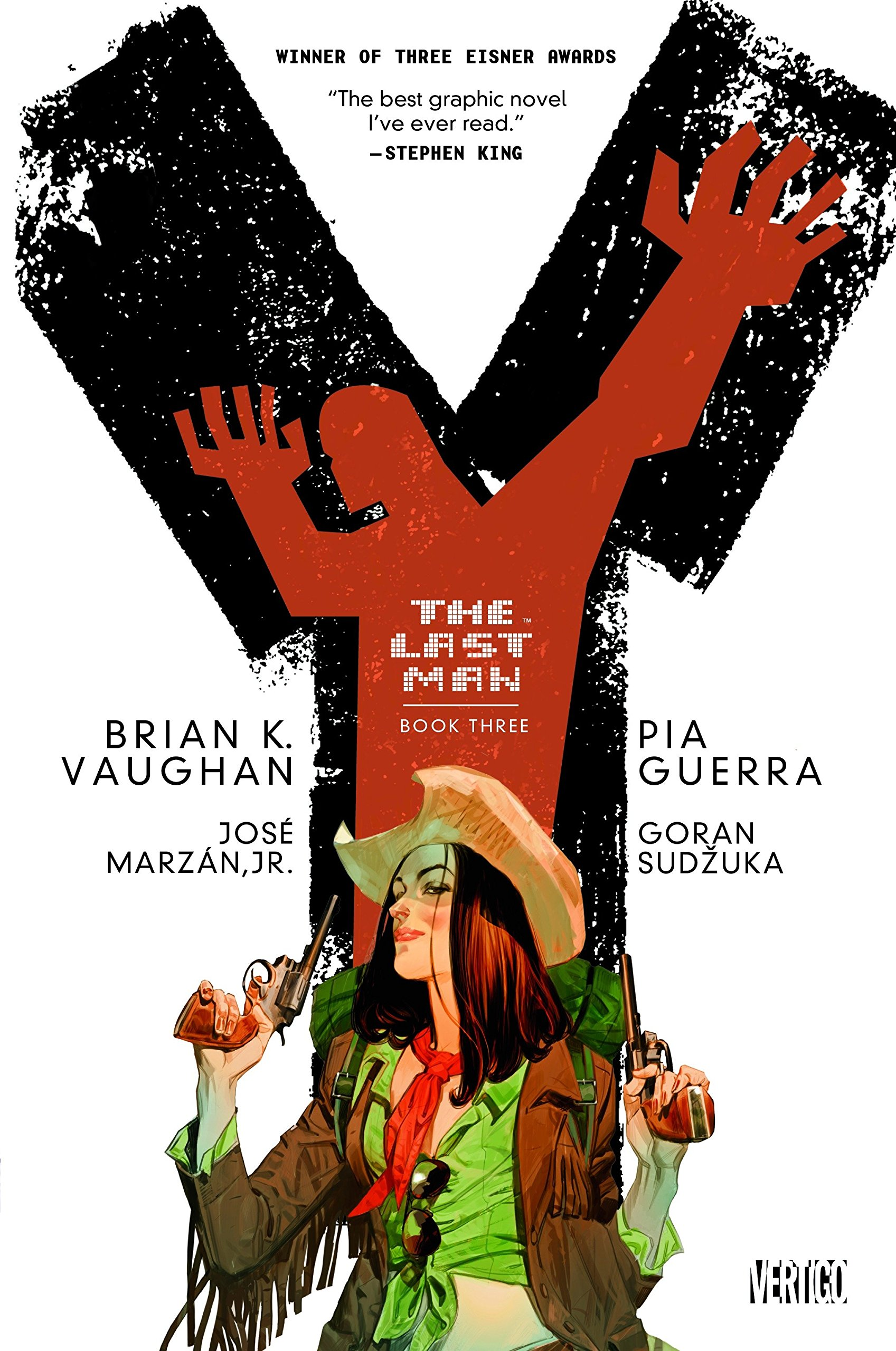 Y: The Last Man Book Three: Brian Vaughan, Pia Guerra, Jose Marzan Jr.:  9781401258801: Amazon.com: Books