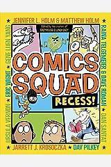 Comics Squad: Recess! Kindle Edition