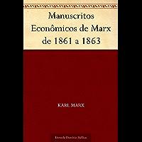 Manuscritos Econômicos de Marx de 1861 a 1863