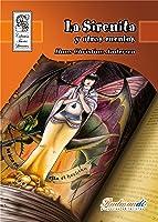 La Sirenita Y Otros Cuentos (Tesoros Literarios