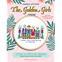 Cross Stitch The Golden Girls: Learn to stitch