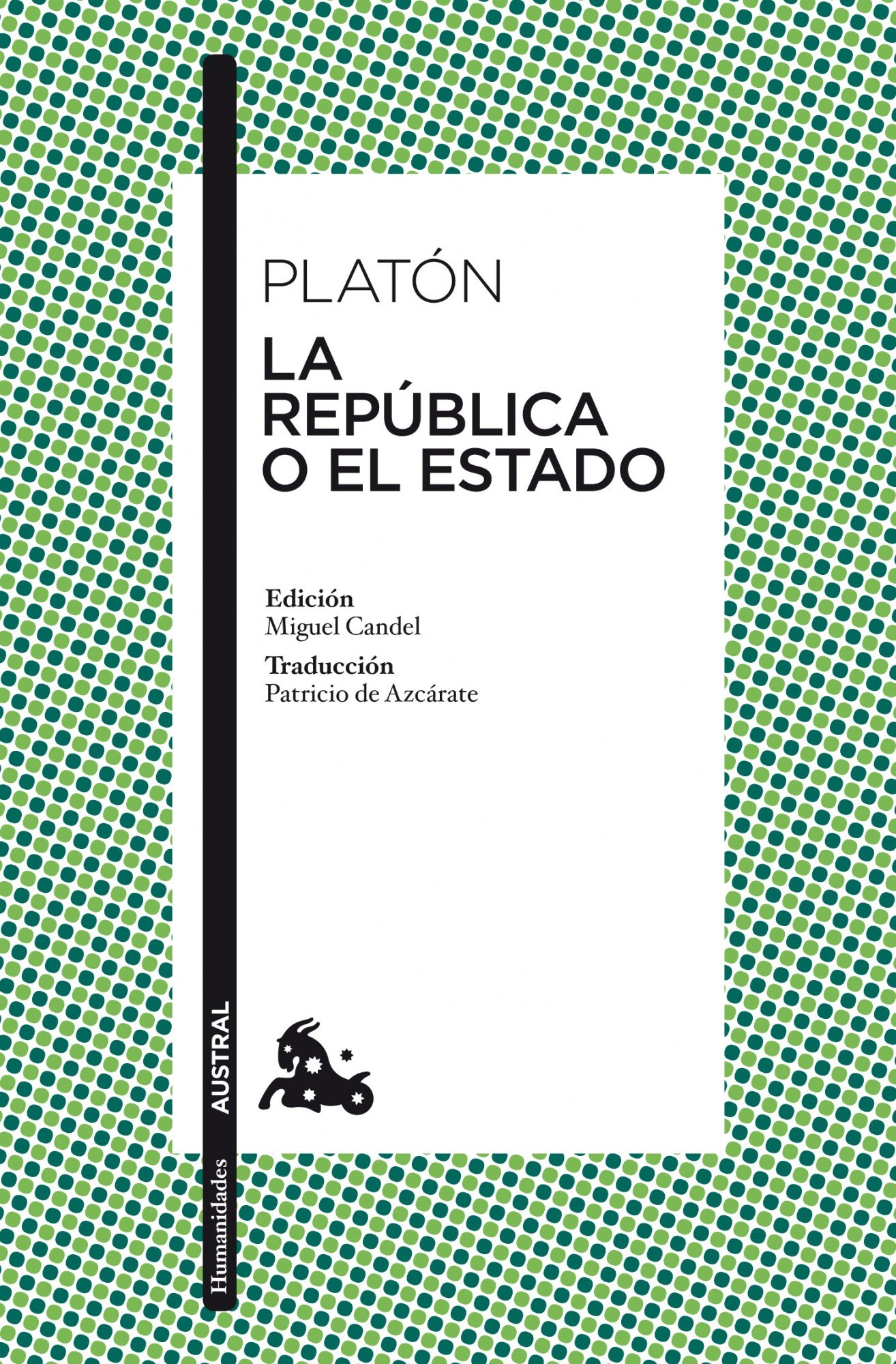 LA REPUBLICA O EL ESTADO Nê296 *11*AUSTR (Humanidades, Band 1)