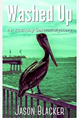 Washed Up (An Anthony Carrick Mystery Short Story Book 4) Kindle Edition
