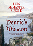 Penric's Mission (Penric & Desdemona Book 3) (English Edition)