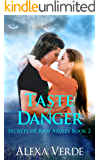 Taste of Danger (Secrets of Rios Azules Book 2)