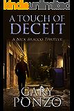 A Touch of Deceit (A Nick Bracco Thriller Book 1)