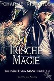 Irische Magie (Die Wölfe von Stone Ridge 13)